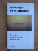 Anticariat: Bert Hellinger - Verdichtetes
