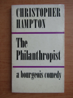 Anticariat: Christopher Hampton - The Philanthropist