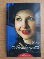 Clara Dubois - Alomkergetok