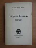 Anticariat: Claude Andre Puget - Les jours heureux (1938)