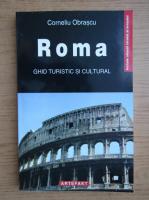Anticariat: Corneliu Obrascu - Roma. Ghid turistic si cultural