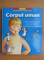 Corpul Uman. Enciclopedia pentru copii