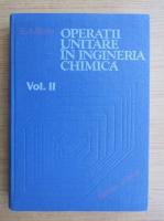 Anticariat: Em. A. Bratu - Operatii unitare in ingineria chimica (volumul 2)