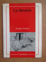 Francis Parisot - La librairie