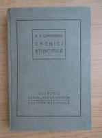 G. G. Longinescu - Cronici stiintifice (1922)