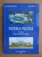 Anticariat: Gheorghe Manea - Puterea politica in spatiul carpato-danubiano-pontic