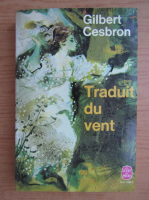Anticariat: Gilbert Cesbron - Traduit du vent