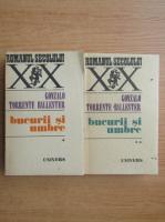 Anticariat: Gonzalo Torrente Ballester - Bucurii si umbre (2 volume)