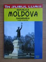 In jurul lumii. Republica Moldova (ghid turistic)
