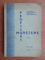 Anticariat: Ioan Chiorean - Profiluri Muresene (volumul 1)