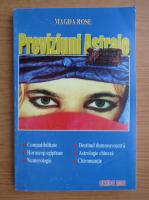 Magda Rose - Previziuni astrale 2008