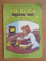 Marian Faighenov - Praslea devine mai priceput