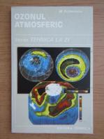 Anticariat: Mircea Frimescu - Ozonul atmosferic