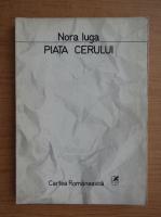 Nora Iuga - Piata cerului