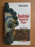 Anticariat: Patrick Girard - Hasdrubal (volumul 3)