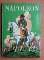 Anticariat: Robert Burnand - Napoleon