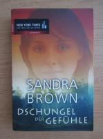Sandra Brown - Dschungel der gefuhle