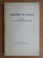 Anticariat: Theatre in Japan. Japanese national commission for UNESCO