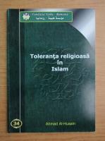 Ahmad Al Hasin - Islamul si toleranta
