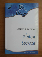 Anticariat: Alfred D. Taylor - Platon. Socrate