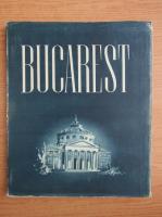 Bucarest. Monografie