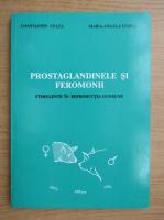 Anticariat: Constantin Culea - Prostaglandinele si feromonii