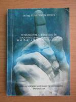 Anticariat: Constantin Stoica - Fundamente ale deciziei in managementul activitatii de realizare a securitatii nationale