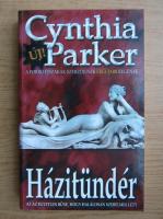 Anticariat: Cynthia Parker - Hazitunder