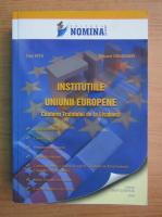 Anticariat: Dan Nita - Institutiile Uniunii Europene conform Tratatului de la Lisabona
