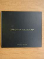 Anticariat: Evanghelia dupa Lucifer