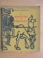 Anticariat: Helene Parmelin - Le massacre des innocents