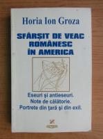 Anticariat: Horia Ion Groza - Sfarsit de veac romanesc in America