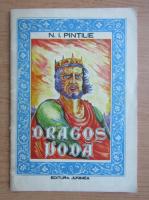 Ioan Pintilie - Dragos Voda