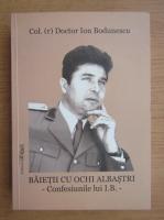 Ion Bodunescu - Baietii cu ochi albastrii