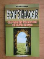 Ion Radu Tomsa - Ecopsihologie. Cum vindecam instrainarea de restul creatiei