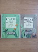 Anticariat: Jethro Kloss - Hrana pentru sanatate. Plante pentru sanatate (2 volume)