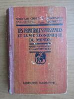 Anticariat: L. Gallouedec - Les principales puissances et la vie exonomique du monde (1930)
