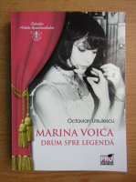 Anticariat: Marina Voica, drum spre legenda
