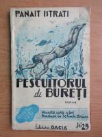 Anticariat: Panait Istrati - Pescuitorul de bureti (1930)
