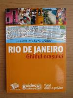 Anticariat: Rio de Janeiro (ghid de calatorie)