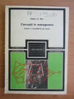 Anticariat: Robert H. Roy - Conceptii in management