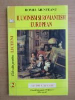 Romul Munteanu - Iluminism si romantism european