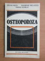 Stefan Milcu, Gheorghe Niculescu - Osteoporoza