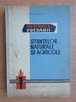 Anticariat: Traian Tretiu - Metodica predarii stiintelor naturale si agricole