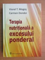 Viorel T. Mogos - Terapia nutritionala a excesului ponderal