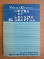 Yolanda Eminescu - Opera de creatie si dreptul