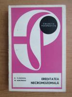 Anticariat: Barbu Vladescu - Ereditatea necromozomala
