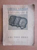 Cezar Petrescu - Cei trei regi (1935)