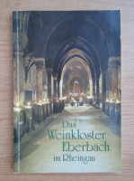 Anticariat: Das Weinkloster Eberbach im Rheingau