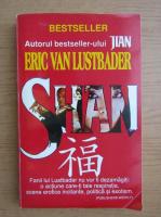 Anticariat: Eric Van Lustbader - Shan (volumul 2)